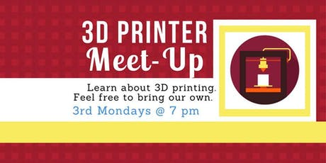 3D Printing Meetup tickets