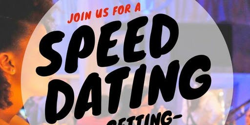 Speed Dating & Getting to Know You