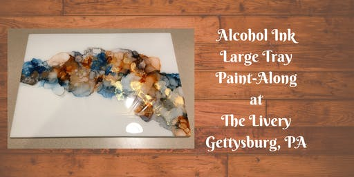 Alcohol Ink Centerpiece - The Livery Paint-Along