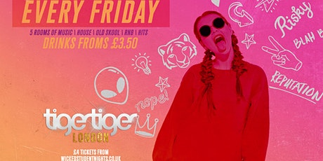 Fridays at Tiger Tiger tickets