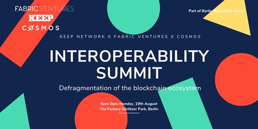Interoperability Summit: Keep Network x Fabric Ventures