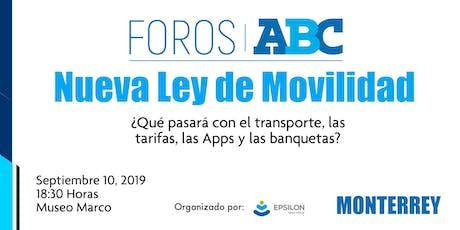 Nueva Ley de Movilidad en Nuevo León / Foros ABC boletos