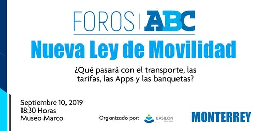 Nueva Ley de Movilidad en Nuevo León / Foros ABC