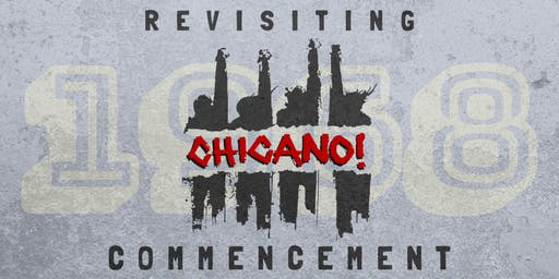 Revisiting the 1968 Chicano Commencement