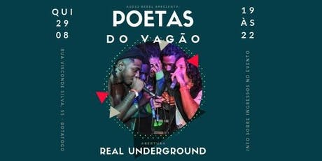 Poetas do Vagão e Real Underground na Audio Rebel ingressos