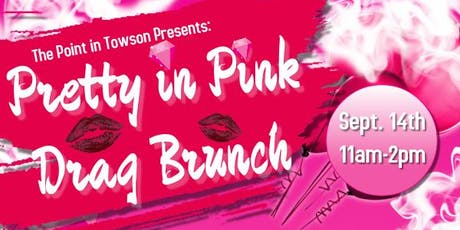 Pretty in Pink Drag Brunch 9/14/19 tickets