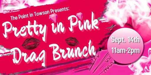 Pretty in Pink Drag Brunch 9/14/19