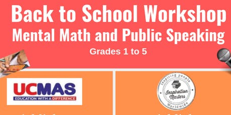 Mental Math and Public Speaking Back to School Workshop tickets