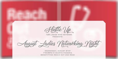 Hustle Up: 128 Ladies who Network August Meetup tickets