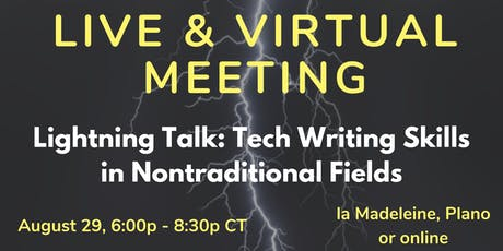 Lightning Talk: Tech Writing Skills in Nontraditional Fields tickets