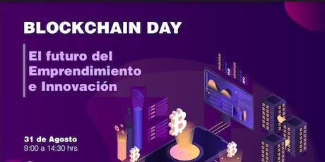 Blockchain Day: El futuro del emprendimiento e innovación boletos