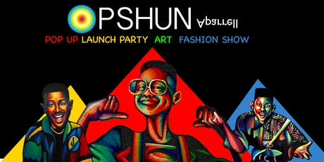 OPSHUN APPAREL LAUNCH & POP UP  tickets