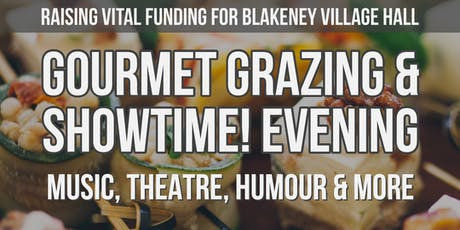 Gourmet Grazing & Showtime Evening tickets