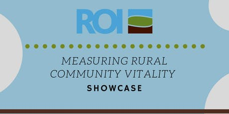 Measuring Rural Community Vitality Showcase tickets