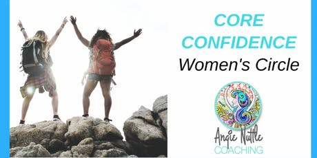 Core Confidence for Business Women Coaching Circle tickets