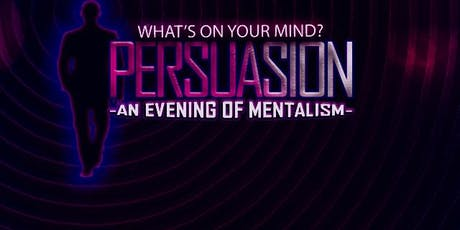 Persuasion - An Evening of Mentalism tickets