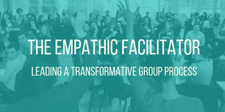 The Empathic Facilitator Training tickets