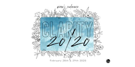 CLARITY 20/20:  WOMEN'S CONFERENCE  tickets