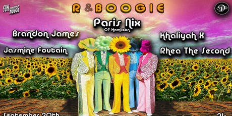 R&BOOGIE Feat: Paris Nix, Brandon James, Jazmyne Fountain, Rhea The Second & Khaliyah X @ Debonair Social Club tickets