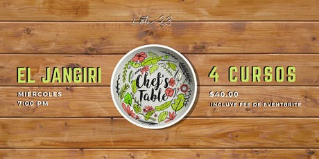Chef's Table: El Jangiri tickets