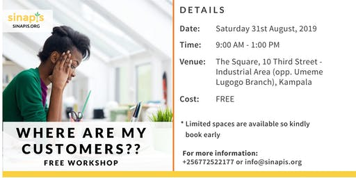 Where Are My Customers?? (Free Workshop)