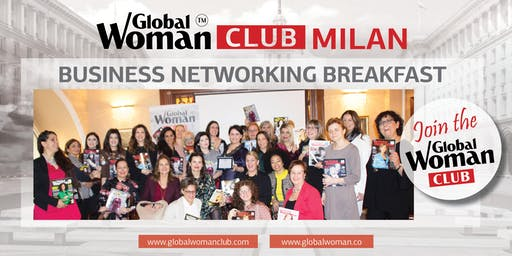 GLOBAL WOMAN CLUB MILAN: BUSINESS NETWORKING BREAKFAST - OCTOBER