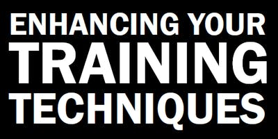 Enhancing Your Training Techniques