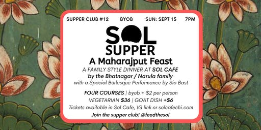 Sol Supper 12: A Maharajput Feast