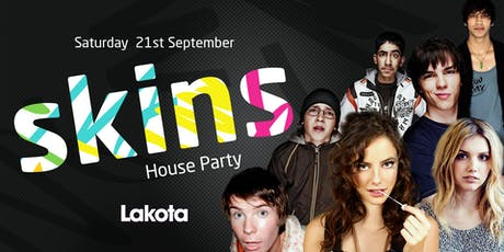 Skins House Party tickets