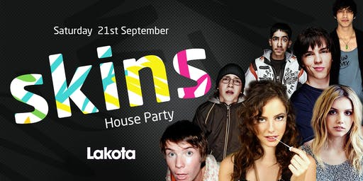 Skins House Party