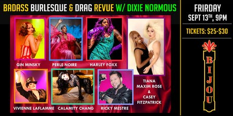 Badass Burlesque and Drag w/ Dirty Dixie Normous tickets