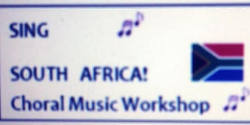 Sing South Africa! Choral Music Workshop