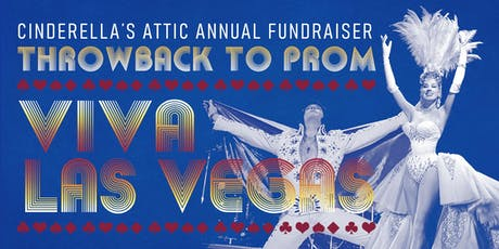 Viva Las Vegas! Cinderella's Attic Throwback to Prom tickets