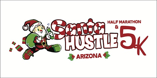 Santa Hustle Arizona Half Marathon & 5K Volunteer Sign-Up 2019