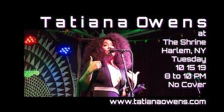 Tatiana Owens at The Shrine in Harlem tickets