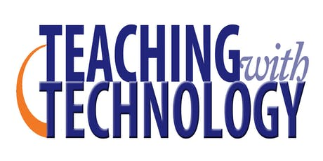 2019 Teaching with Technology Summit tickets
