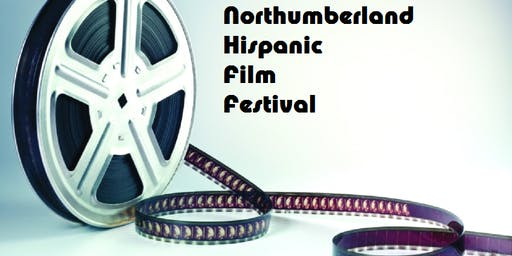 Northumberland Hispanic Film Festival