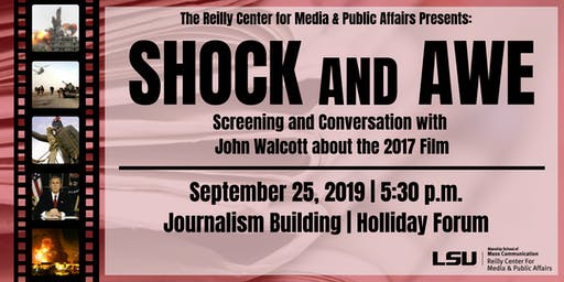 Screening: Shock & Awe