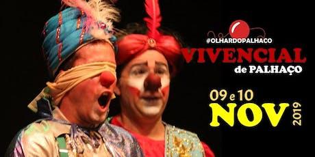 Vivencial de Palhaço (nov.2019) ingressos