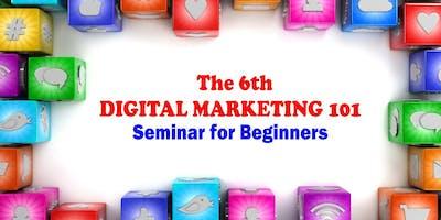 The 6th Digital Marketing 101 Seminar for Beginners 2020