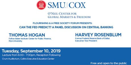 Flourishing & A Free Society Forum Presents: Can the Fed Predict? A Panel Discussion on Central Banking tickets