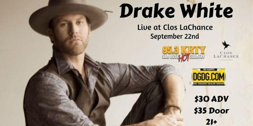 95.3 KRTY AND DGDG.COM Present DRAKE WHITE by popular demand