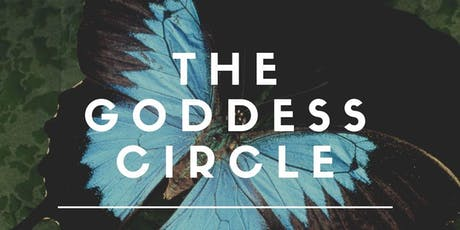 The Goddess Circle - Full Moon Edition tickets