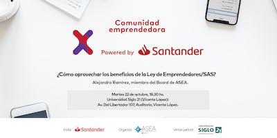 Comunidad Santander X | 22/10 | LEY DE EMPRENDEDORES/SAS | VICENTE LÓPEZ