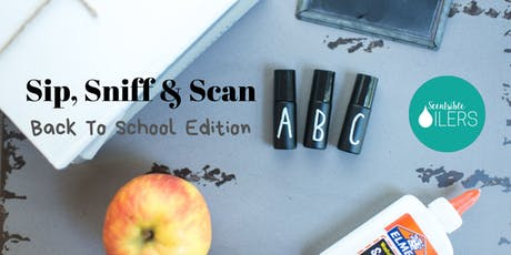 Sip, Sniff & Scan - Back To School Edition tickets