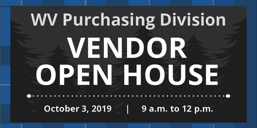 West Virginia Purchasing Division's Vendor Open House