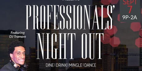 Professionals' Night Out presented by @rontatejr  tickets