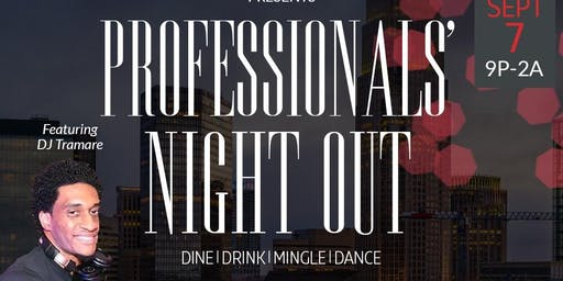 Professionals' Night Out presented by @rontatejr