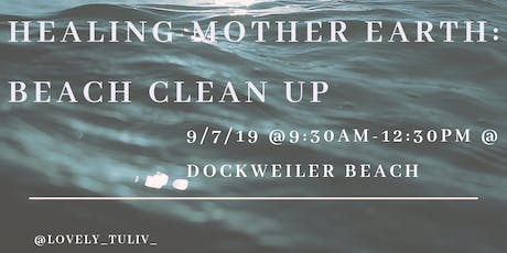 Healing Mother Earth: Beach Clean Up  tickets