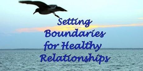 Setting Boundaries for Healthy Relationships tickets